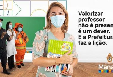 Prefeitura de Manaus: valorizar o professor é mais que um presente, é um dever